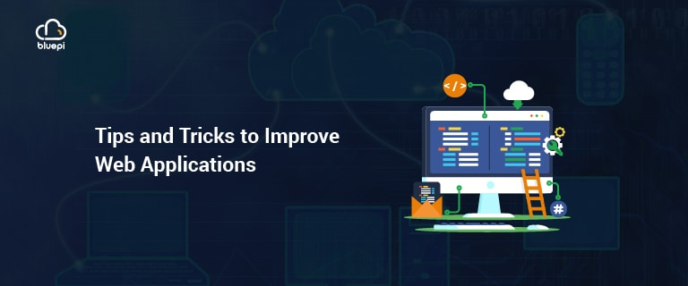 Tricks to Improve Web Applications
