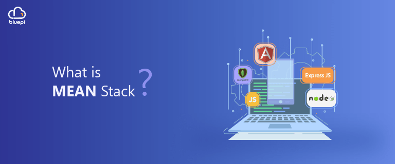 Blog: what is MEAN stack?