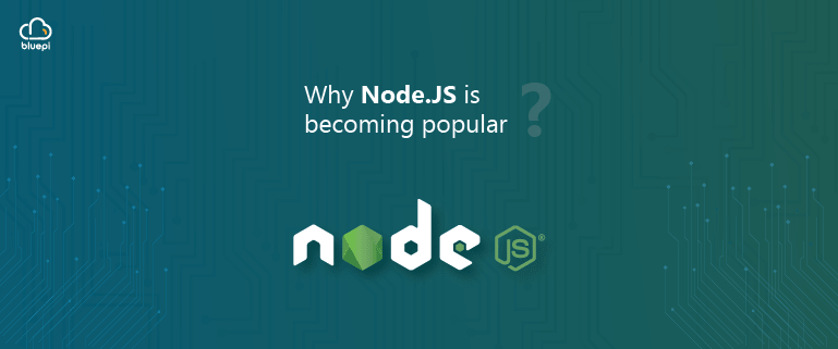 Node JS is becoming popular