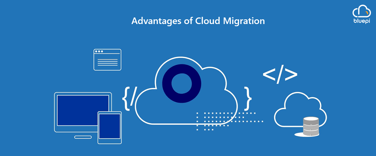 7 Advantages of Cloud Migration
