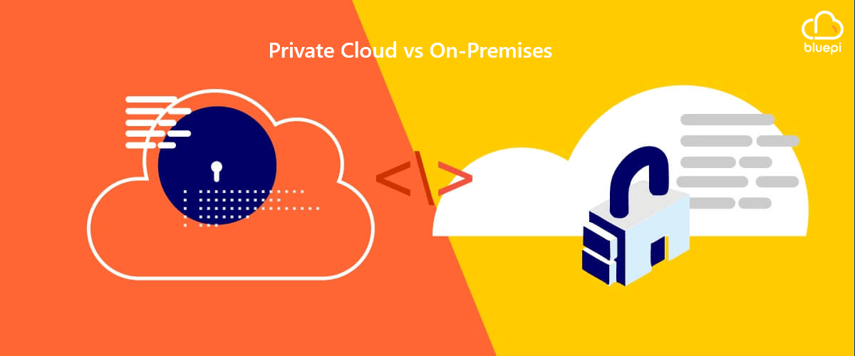 Private Cloud vs On-Premises blog
