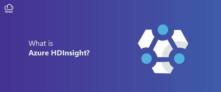 Blog: What is Azure HDInsight