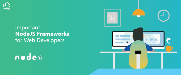 Important NodeJS Frameworks for Web Developers