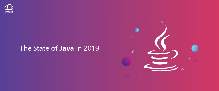 The State of Java in 2019