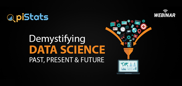 Demystifying Data Science – Past, Present and Future